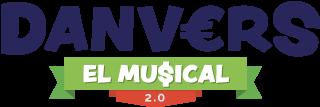 Danvers, El Musical